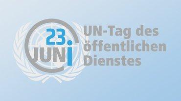 UN-Tag des öffentlichen Dienstes